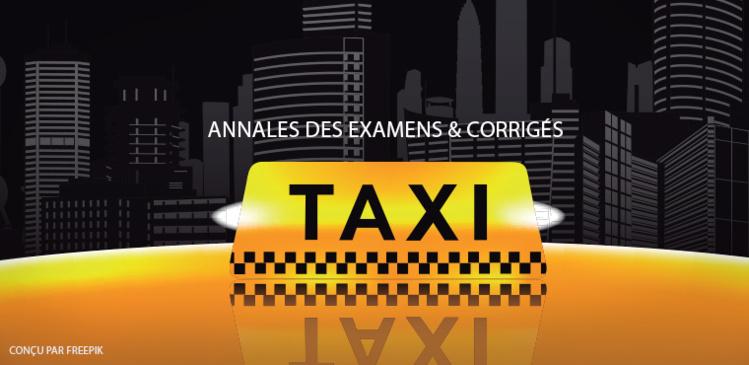 Annales 2017 : les examens Taxis et Vtc