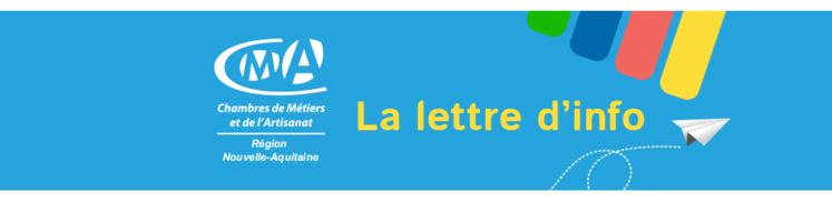 Abonnez-vous à la Newsletter de l'artisanat en Nouvelle-Aquitaine