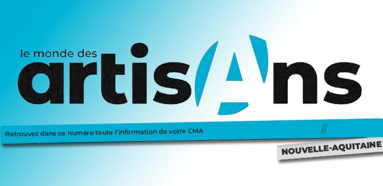Un nouveau magazine pour les CMA de Nouvelle-Aquitaine