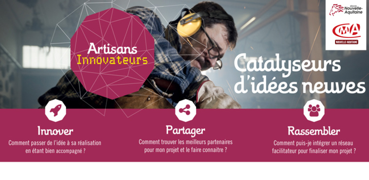 Artisans, osez l'innovation, participez à l'appel à projets en Nouvelle-Aquitaine