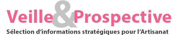 Veille & Prospective : profitez d'une sélection d'infos stratégiques pour l'artisanat !