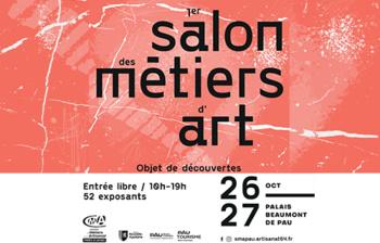 Rendez-vous au 1er SALON DES  MÉTIERS D'ART A PAU