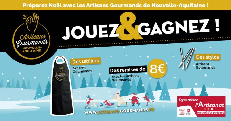 Jouez et gagnez avec les Artisans Gourmands Nouvelle-Aquitaine !