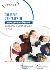 Créateur d'entreprise, travailleur indépendant : votre protection sociale en 2020