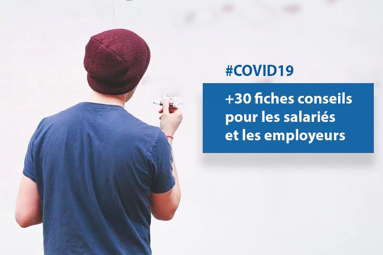 #COVID19 : +30 fiches conseils métiers et guides pour les salariés et les employeurs