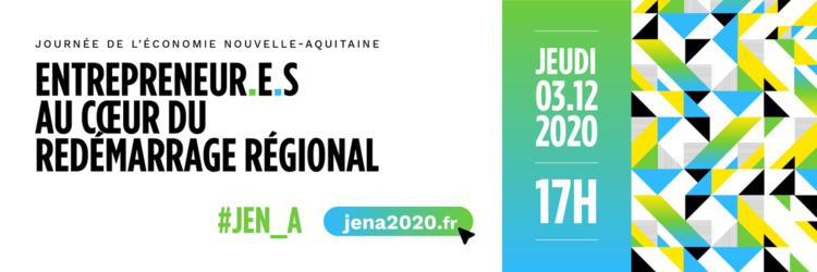 #JENA : Entrepreneur.e au cœur du renouveau néo-aquitain, pourquoi ?