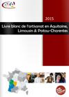 Le livre blanc de l'artisanat en Nouvelle-Aquitaine