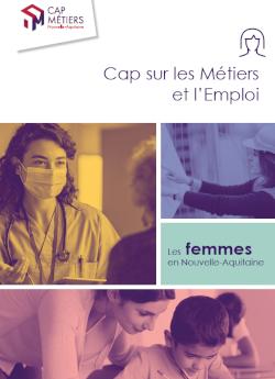 Les femmes en Nouvelle-Aquitaine (orientation, formation, emploi) - Edition 2021