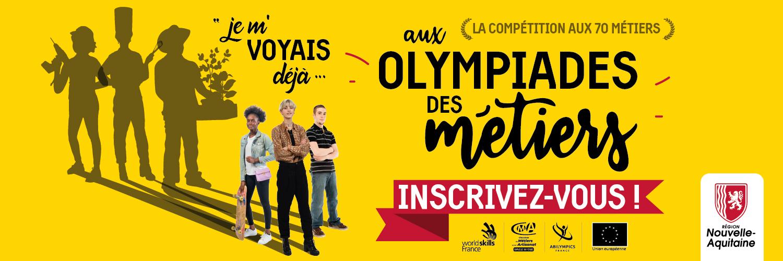 Les candidatures pour les prochaines Olympiades des Métiers sont ouvertes !