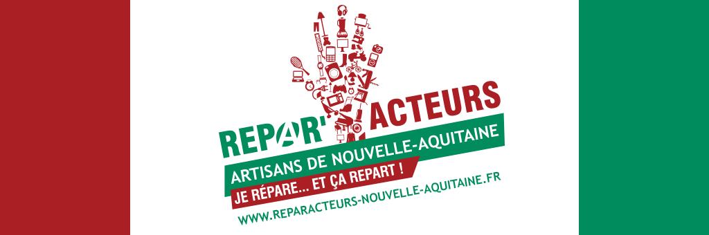 Les Répar'acteurs en Nouvelle-Aquitaine
