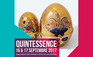 Presse : Quintessence, Metiers d'art en excellence 16 & 17 Septembre 2017, de 10h à 19h
