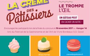 «La Crème des Pâtissiers» 2017 : les inscriptions sont ouvertes !