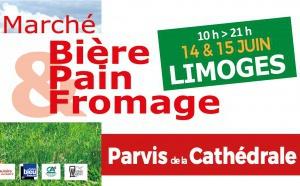 """Marché """"Bière, pain & fromage"""", 14 & 15 juin à Limoges"""