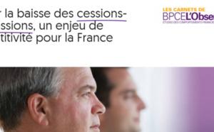 Enrayer la baisse des cessions-transmissions, un enjeu de compétitivité pour la France