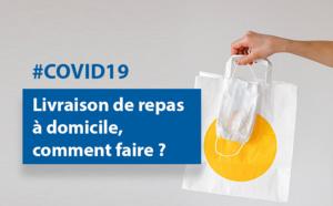 #COVID19 : #livraison de #repas à domicile, comment faire ?