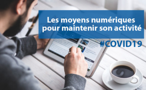 #COVID19 : les moyens numériques pour maintenir son activité