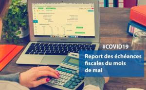 #COVID19 :  report des échéances fiscales des entreprises du mois de mai