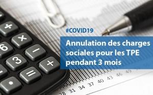 #COVID19 : Annulation des charges sociales pour les TPE pendant 3 mois