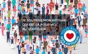 #TousAvecNosArtisans : Je soutiens mon artisan qui est là pour moi au quotidien