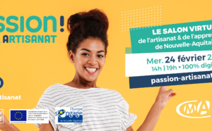 Passion Artisanat! Le premier salon de l'artisanat et de l'alternance en Nouvelle-Aquitaine