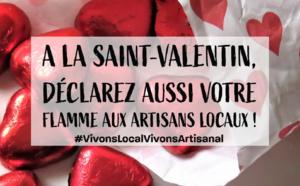 À la Saint Valentin, Vivons Local Vivons Artisanal !