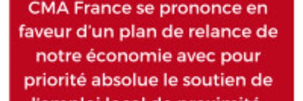 CMA France :plaidoyer en faveur d'une nouvelle économie éco-responsable et citoyenne
