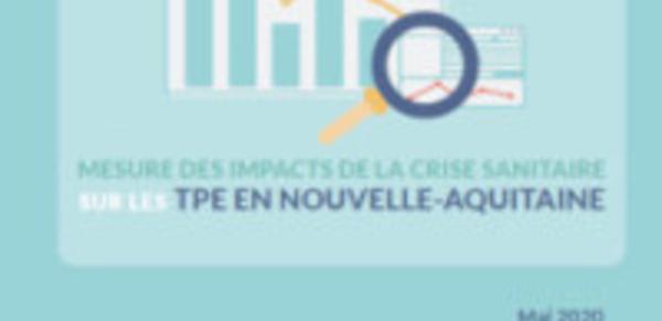 Covid-19 : Impacts économiques sur les TPE en Nouvelle-Aquitaine et perspectives post crise sanitaire